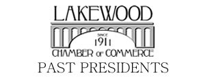 Lakewood Chamber of Commerce Past Presidents