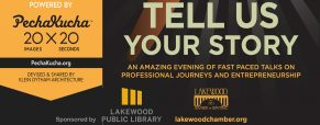 Tell Us Your Story powered by PechaKucha