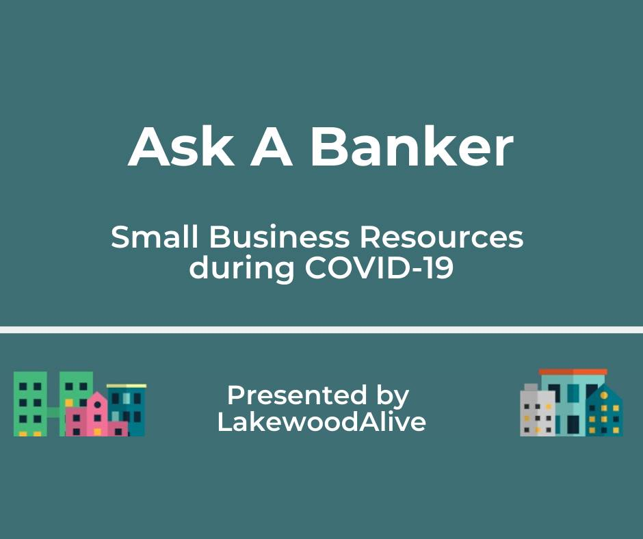 """Ask A Banker: Small Business Resources during COVID-19"" Presentation on April 23"