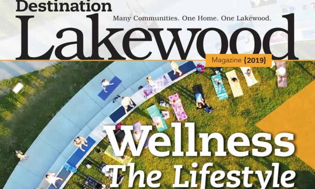 2019 Lakewood Magazine . . . Wellness the Lifestyle