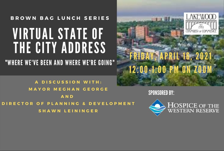 """April Brown Bag Luncheon: Virtual State of the City Address – """"Where We've Been and Where We're Going."""""""